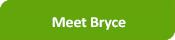 Meet Bryce
