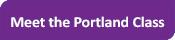 Meet the Portland Class